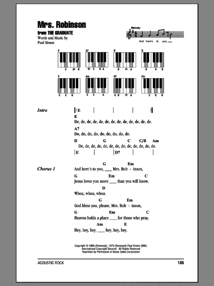 Mrs. Robinson sheet music for piano solo (chords, lyrics, melody) by Paul Simon and Simon & Garfunkel. Score Image Preview.