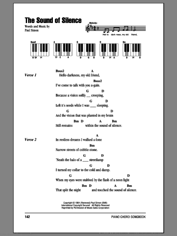 The Sound Of Silence sheet music for piano solo (chords, lyrics, melody) by Paul Simon and Simon & Garfunkel. Score Image Preview.