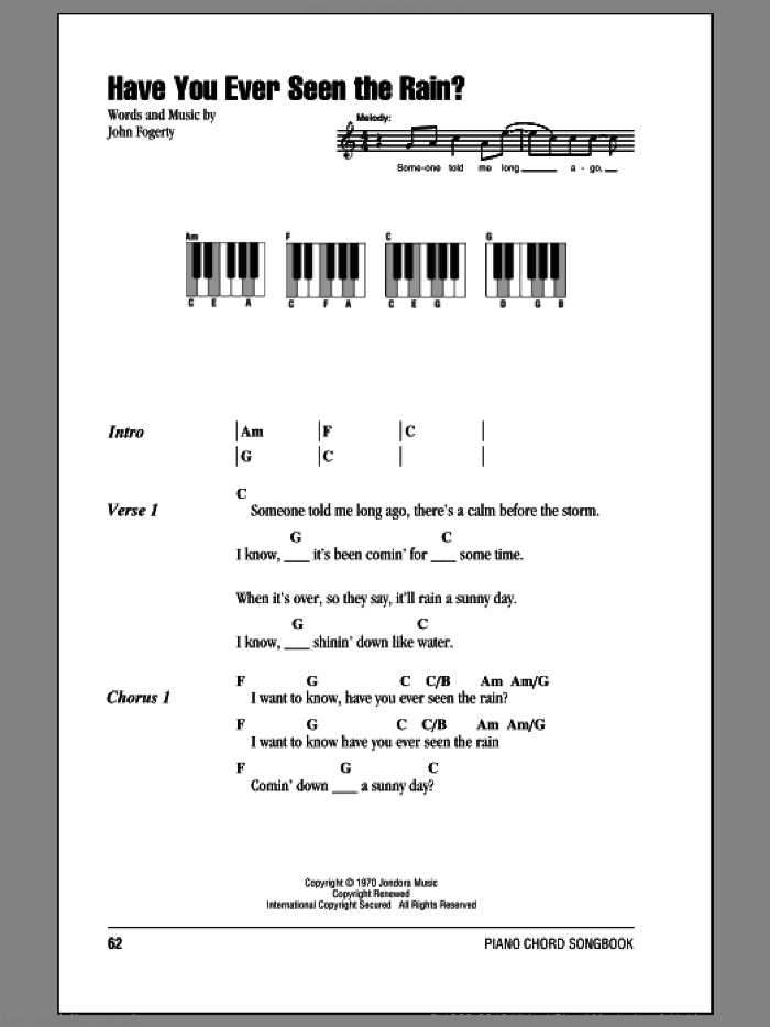 Have You Ever Seen The Rain? sheet music for piano solo (chords, lyrics, melody) by Creedence Clearwater Revival and John Fogerty, intermediate piano (chords, lyrics, melody)
