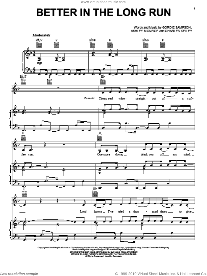 Better In The Long Run sheet music for voice, piano or guitar by Gordie Sampson, Miranda Lambert, Ashley Monroe and Charles Kelley. Score Image Preview.