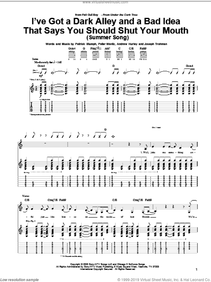 I've Got A Dark Alley And A Bad Idea That Says You Should Shut Your Mouth (Summer Song) sheet music for guitar (tablature) by Peter Wentz, Fall Out Boy and Andrew Hurley. Score Image Preview.