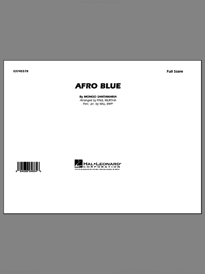 Afro Blue (COMPLETE) sheet music for marching band by Mongo Santamaria, John Coltrane, Paul Murtha and Will Rapp, intermediate skill level