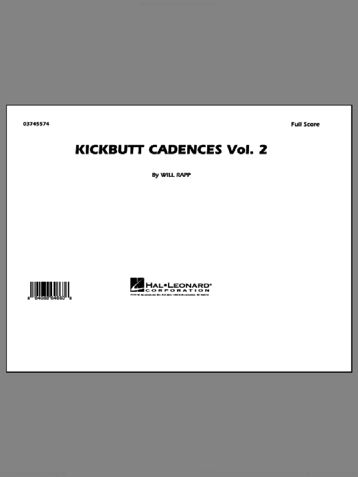 Kickbutt Cadences Vol. 2 (COMPLETE) sheet music for marching band by Will Rapp, intermediate