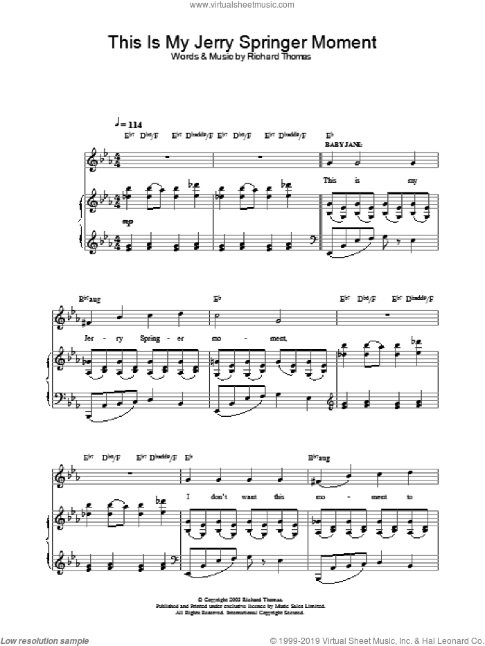 This Is My Jerry Springer Moment (from Jerry Springer The Opera) sheet music for voice, piano or guitar by Richard Thomas. Score Image Preview.