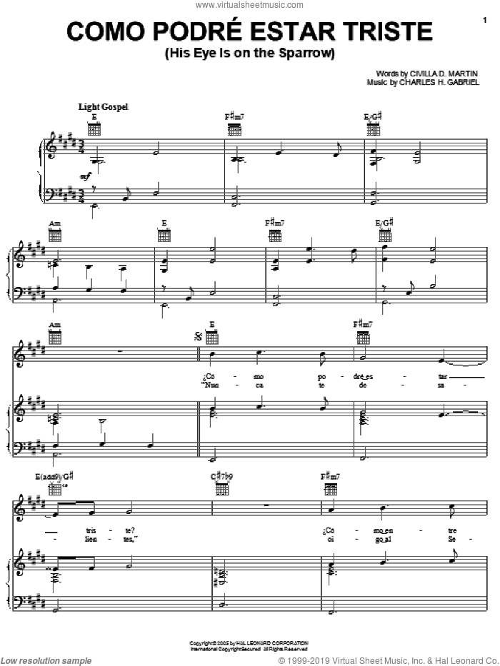 Como Podre Estar Triste (His Eye Is On The Sparrow) sheet music for voice, piano or guitar by Civilla D. Martin and Charles H. Gabriel, intermediate skill level