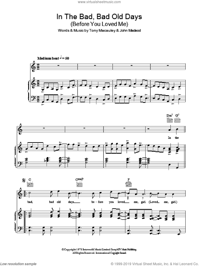 In The Bad, Bad Old Days (Before You Loved Me) sheet music for voice, piano or guitar by Tony MacAuley, John MacLeod and The Foundations. Score Image Preview.