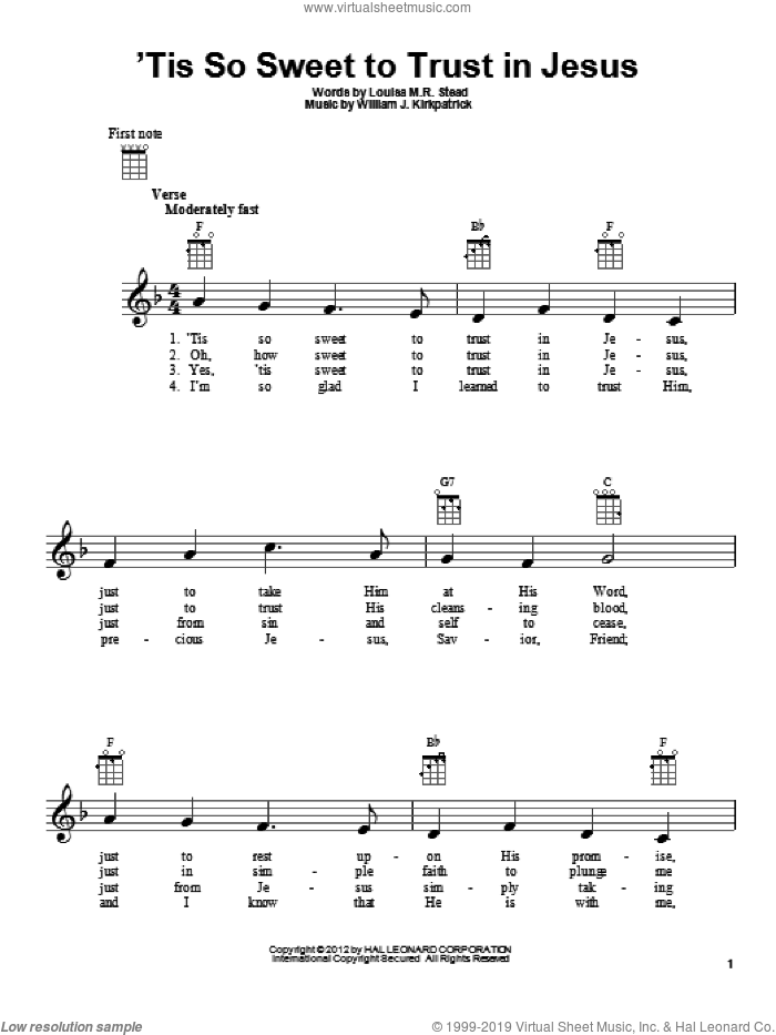 'Tis So Sweet To Trust In Jesus sheet music for ukulele by William J. Kirkpatrick and Louisa M.R. Stead. Score Image Preview.