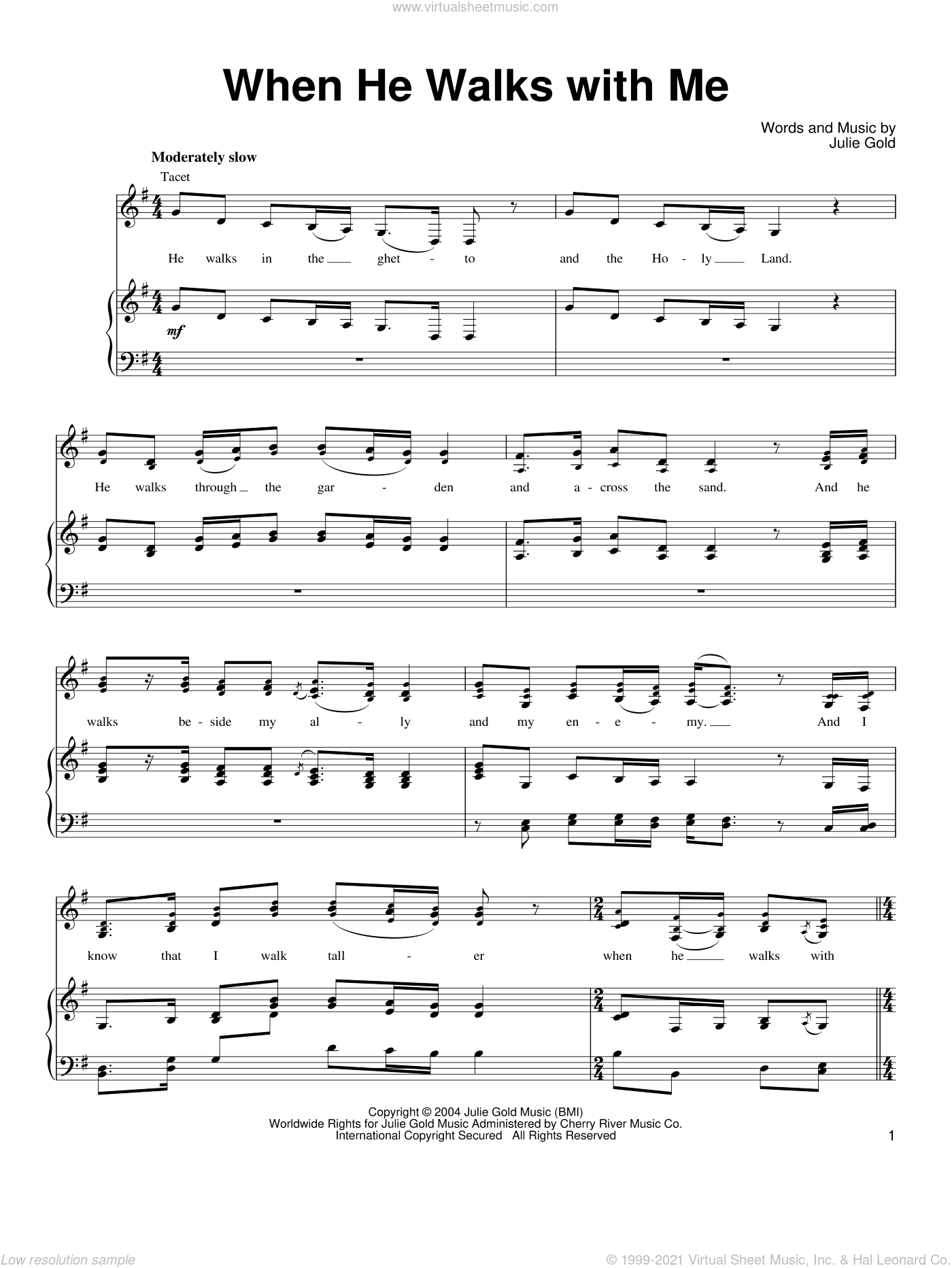 When He Walks With Me sheet music for voice, piano or guitar by Julie Gold. Score Image Preview.