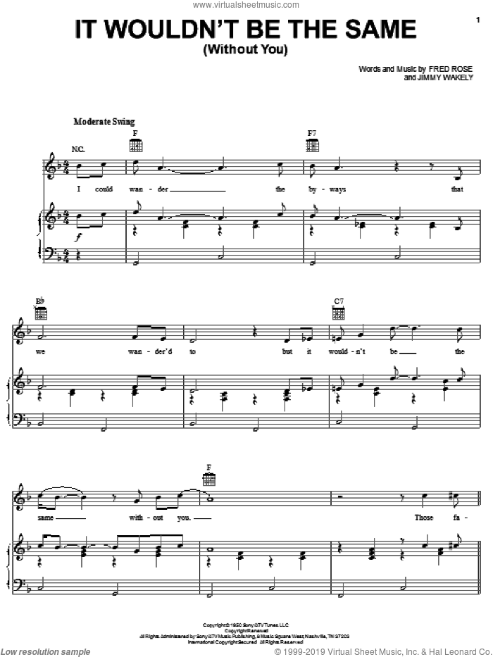 It Wouldn't Be The Same (Without You) sheet music for voice, piano or guitar by Elvis Presley, Fred Rose and Jimmy Wakely, intermediate skill level