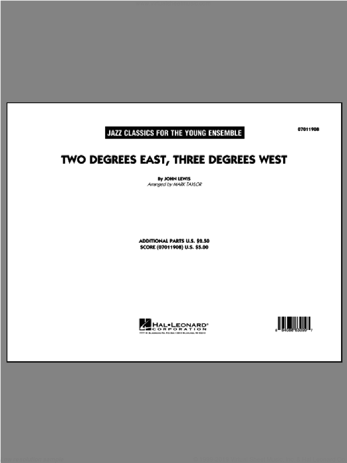 Two Degrees East, Three Degrees West (COMPLETE) sheet music for jazz band ( Ensemble) by John Lewis and Mark Taylor, intermediate skill level