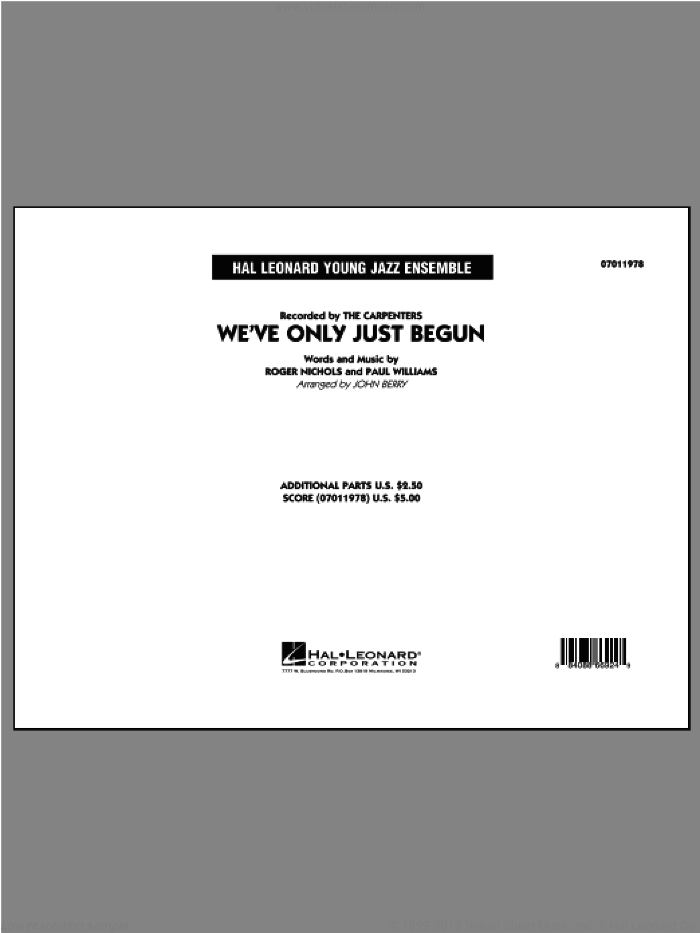 We've Only Just Begun (COMPLETE) sheet music for jazz band ( Ensemble) by Paul Williams, Roger Nichols, Carpenters and John Berry, intermediate skill level