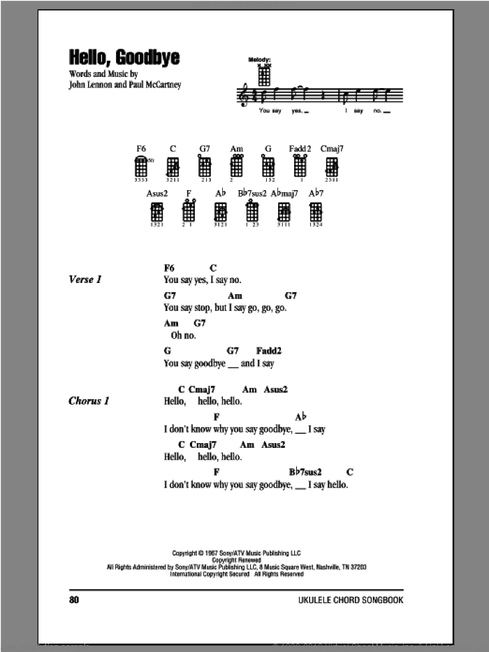 Hello, Goodbye sheet music for ukulele (chords) by The Beatles, John Lennon and Paul McCartney. Score Image Preview.