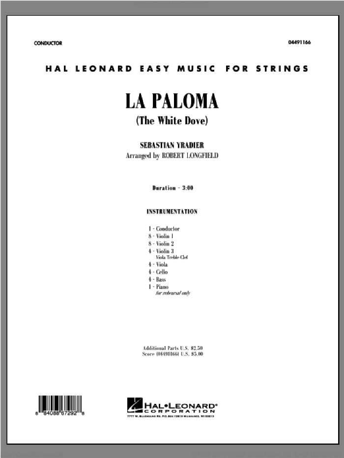 La Paloma (The White Dove) (COMPLETE) sheet music for orchestra by Sebastian Yradier and Robert Longfield, classical score, intermediate. Score Image Preview.