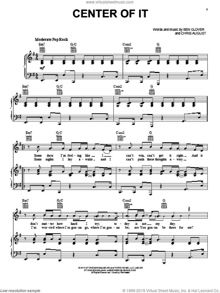 Center Of It sheet music for voice, piano or guitar by Chris August and Ben Glover, intermediate skill level
