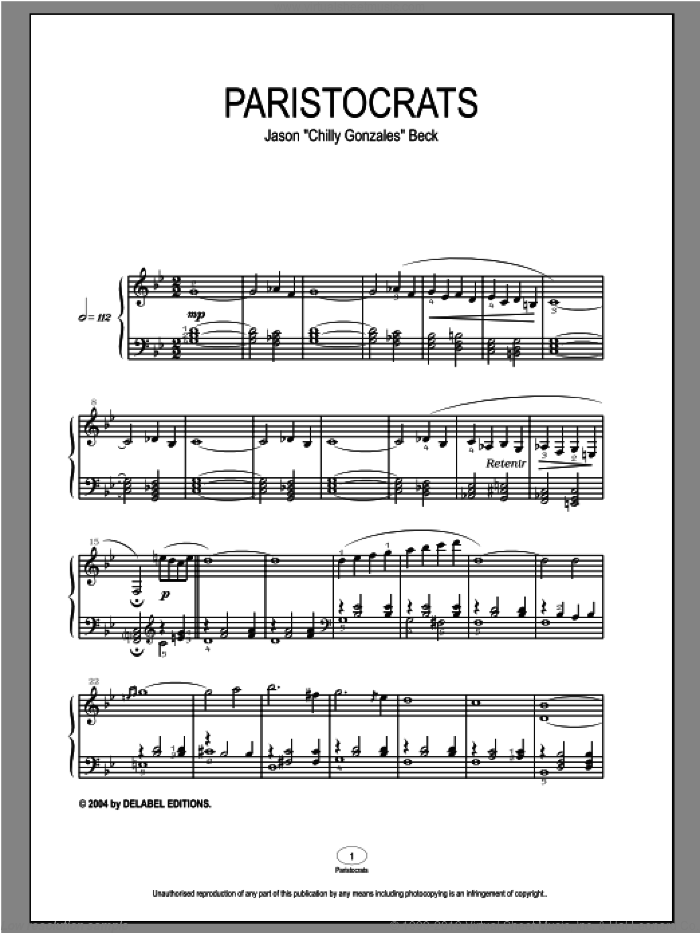 Paristocrats sheet music for piano solo by Chilly Gonzales and Jason Beck. Score Image Preview.
