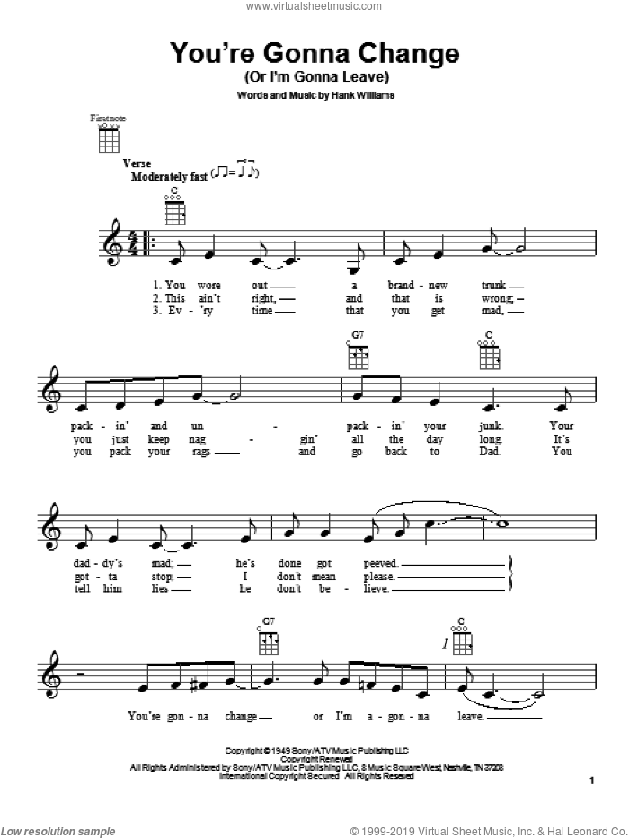 You're Gonna Change (Or I'm Gonna Leave) sheet music for ukulele by Hank Williams. Score Image Preview.