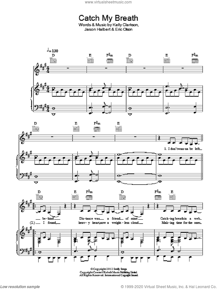 Catch My Breath sheet music for voice, piano or guitar by Kelly Clarkson, Eric Olson and Jason Halbert. Score Image Preview.