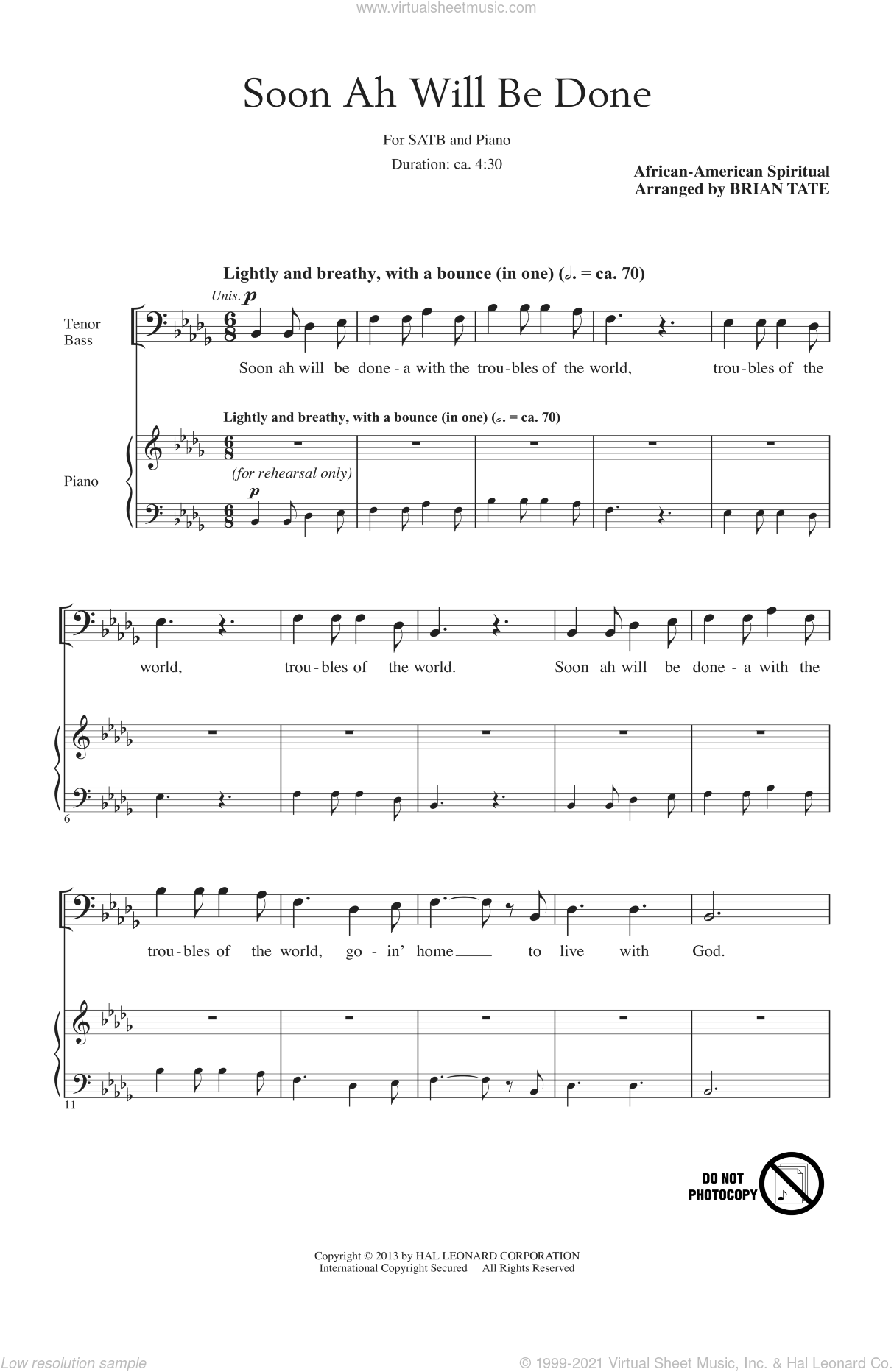 Soon Ah Will Be Done sheet music for choir (SATB: soprano, alto, tenor, bass) by Brian Tate and Miscellaneous, intermediate