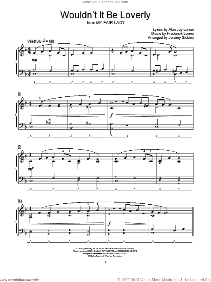Wouldn't It Be Loverly sheet music for piano solo (elementary) by Alan Jay Lerner, Frederick Loewe and Jeremy Siskind. Score Image Preview.