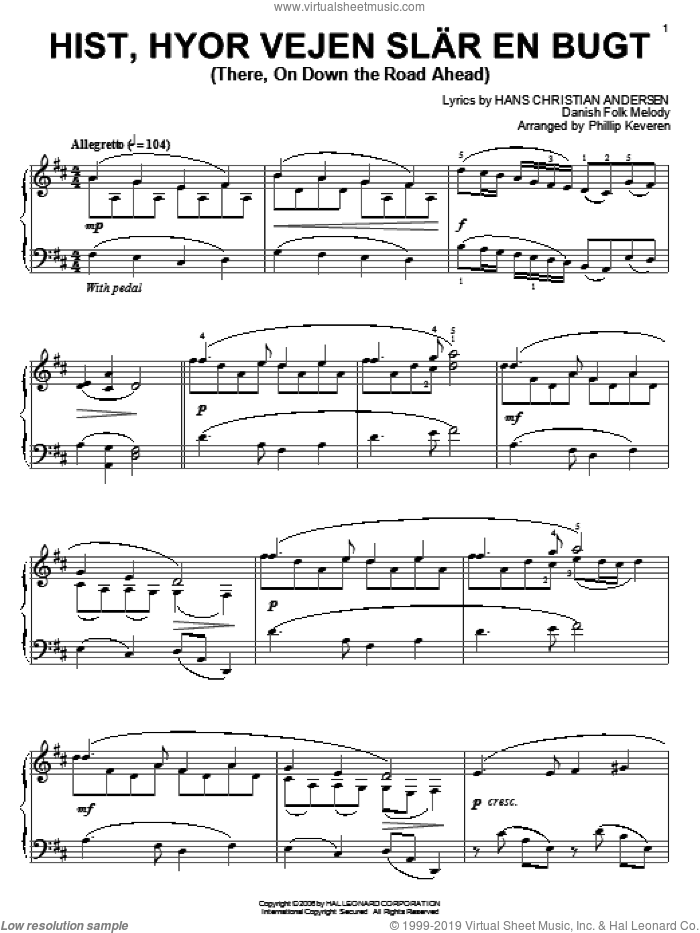 Hist, Hyor Vejen Slar En Bugt (There, On Down The Road Ahead) sheet music for piano solo by Hans Christian Andersen, Phillip Keveren and Miscellaneous. Score Image Preview.