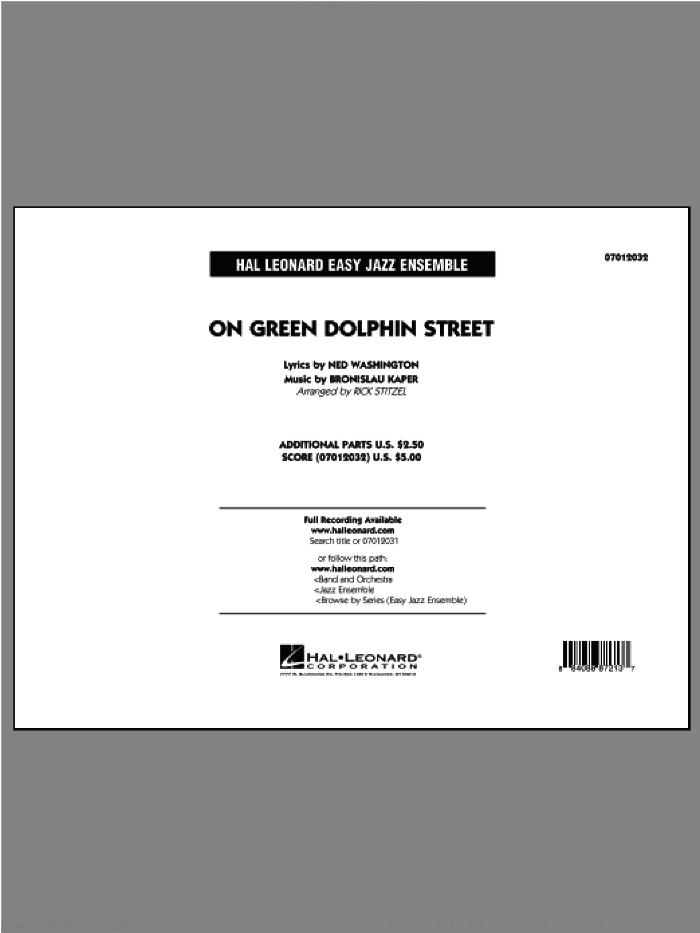 On Green Dolphin Street (COMPLETE) sheet music for jazz band by Ned Washington, Bronislau Kaper and Rick Stitzel, intermediate skill level