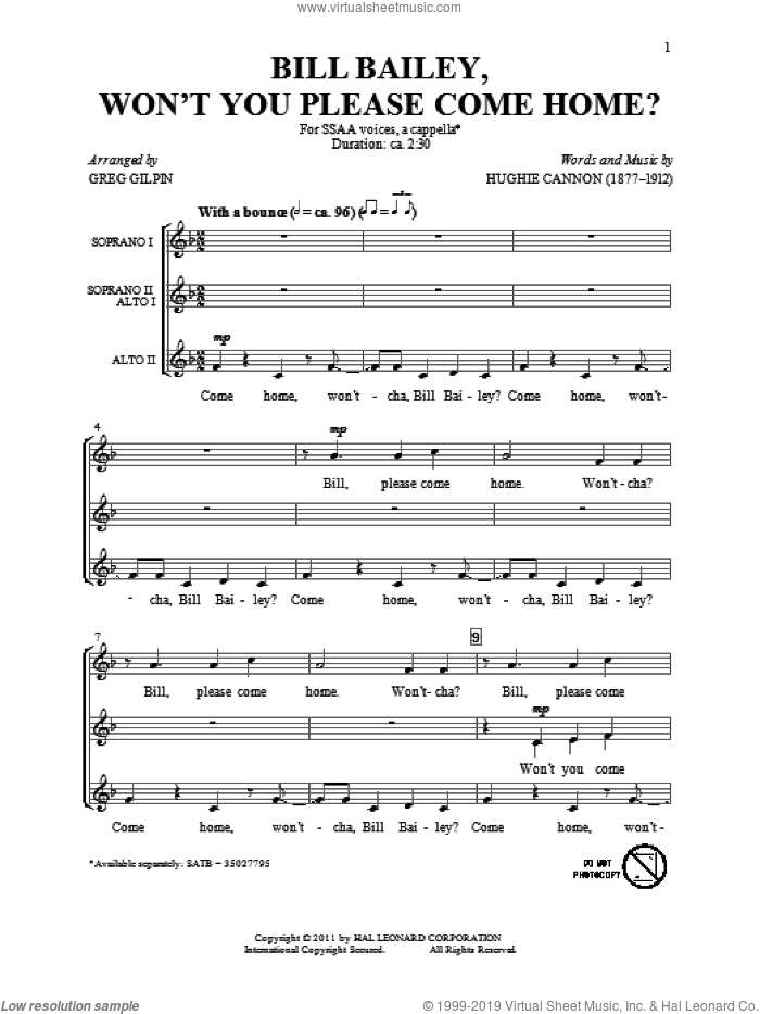 Bill Bailey, Won't You Please Come Home sheet music for choir (soprano voice, alto voice, choir) by Greg Gilpin and Hughie Cannon. Score Image Preview.