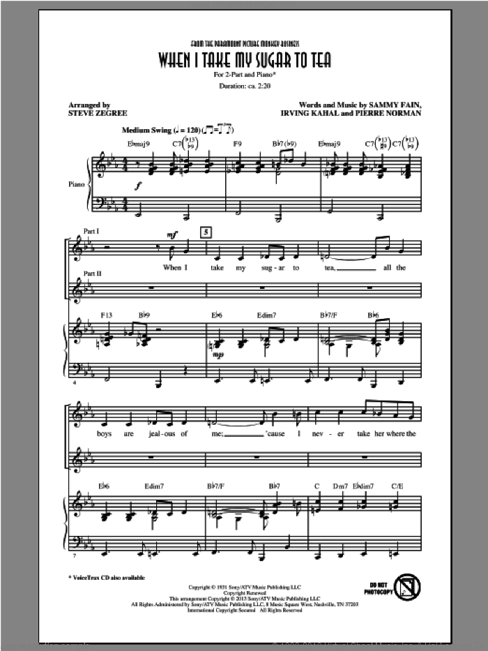 When I Take My Sugar To Tea sheet music for choir and piano (duets) by Steve Zegree. Score Image Preview.
