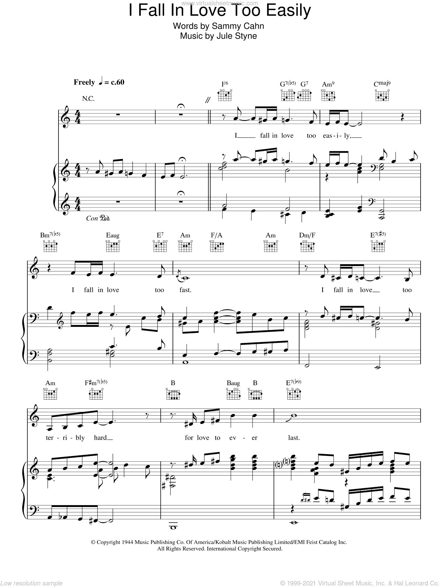 I Fall In Love Too Easily sheet music for voice, piano or guitar by Frank Sinatra, Jule Styne and Sammy Cahn, intermediate skill level