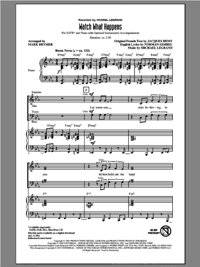 Watch What Happens sheet music for choir and piano (SATB) by Mark Brymer. Score Image Preview.