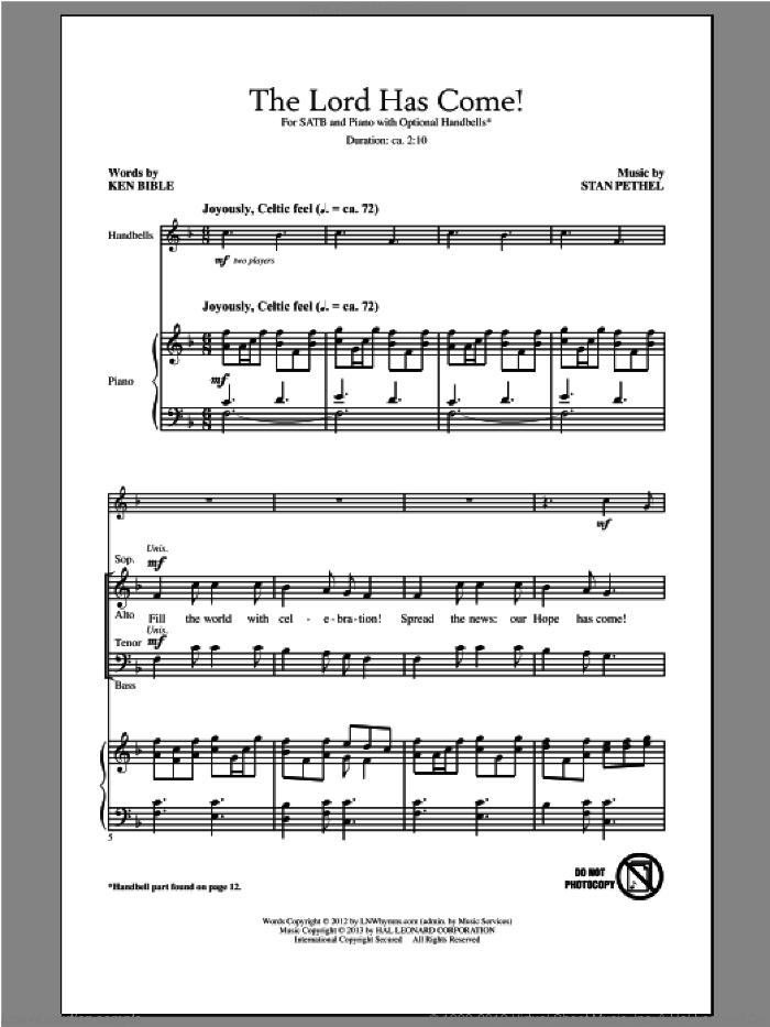 The Lord Has Come! sheet music for choir (SATB: soprano, alto, tenor, bass) by Stan Pethel and Ken Bible, intermediate skill level