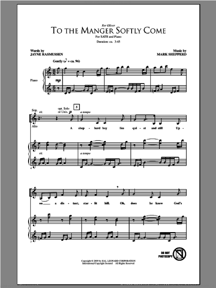 To The Manger Softly Come sheet music for choir (SATB: soprano, alto, tenor, bass) by Mark Shepperd and Jayne Rasmussen, intermediate. Score Image Preview.