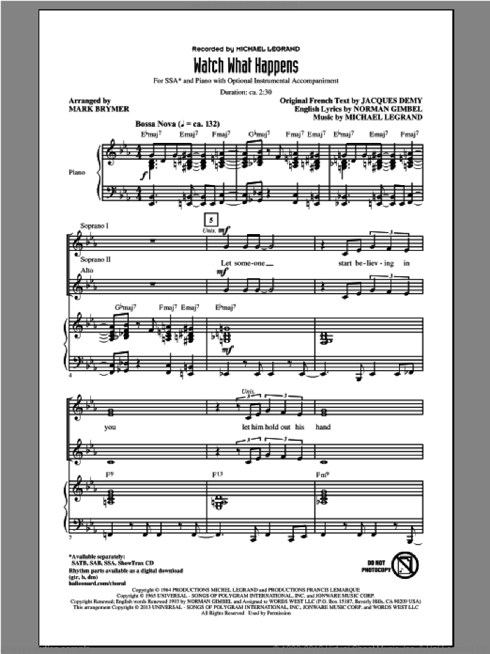 Watch What Happens sheet music for choir (soprano voice, alto voice, choir) by Mark Brymer and Michael Legrand, intermediate choir (soprano voice, alto voice, choir). Score Image Preview.