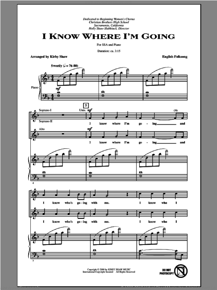 I Know Where I'm Goin' sheet music for choir and piano (SSA) by Kirby Shaw. Score Image Preview.
