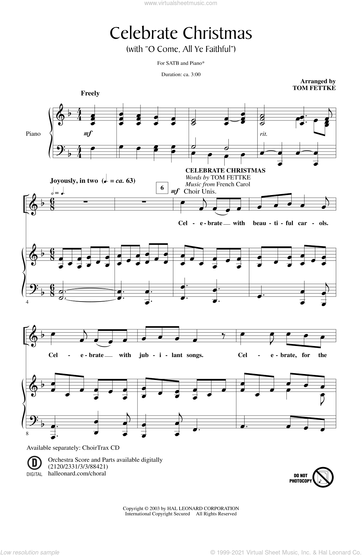 Celebrate Christmas (with O Come, All Ye Faithful) sheet music for choir (SATB: soprano, alto, tenor, bass) by Tom Fettke, intermediate. Score Image Preview.