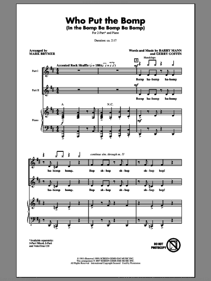 Who Put The Bomp (In The Bomp Ba Bomp Ba Bomp) sheet music for choir and piano (duets) by Mark Brymer, Barry Mann and Gerry Goffin. Score Image Preview.