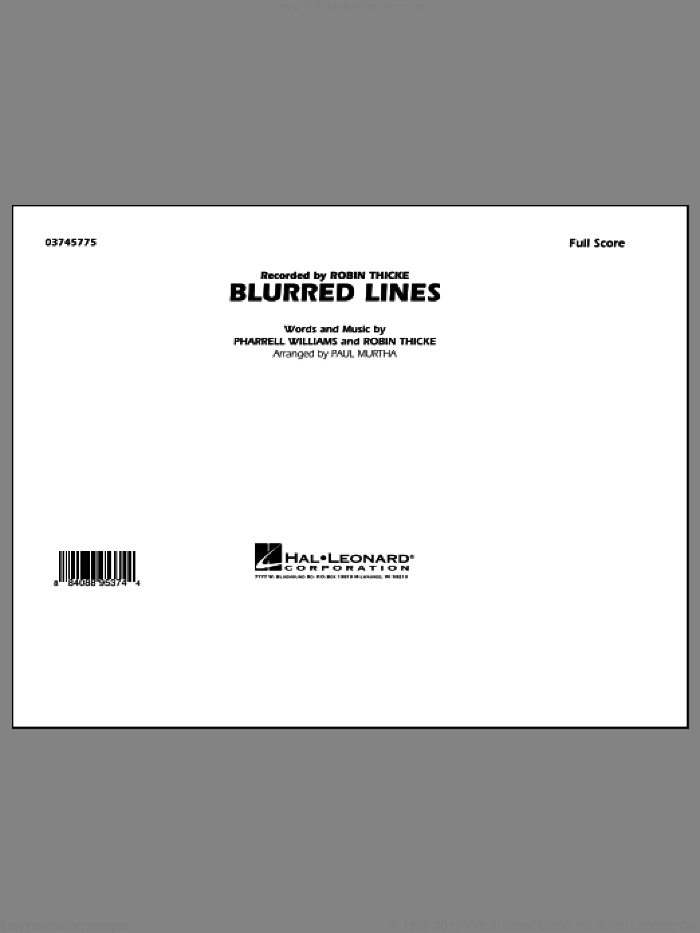 Blurred Lines (COMPLETE) sheet music for marching band by Paul Murtha and Robin Thicke, intermediate skill level