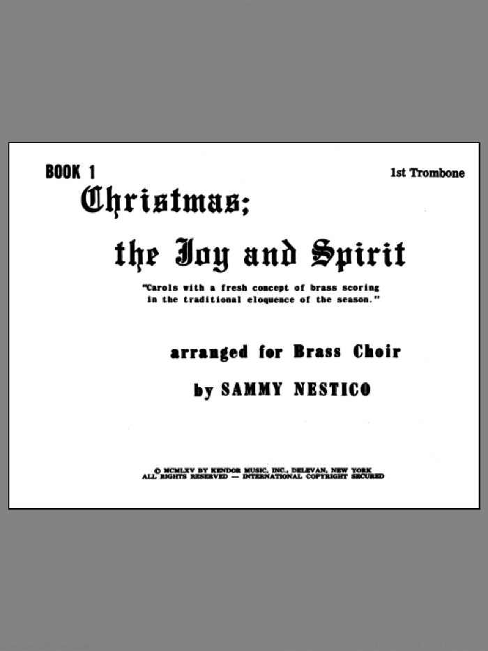 Christmas; The Joy and Spirit - Book 1/1st Trombone sheet music for brass ensemble by Nestico. Score Image Preview.