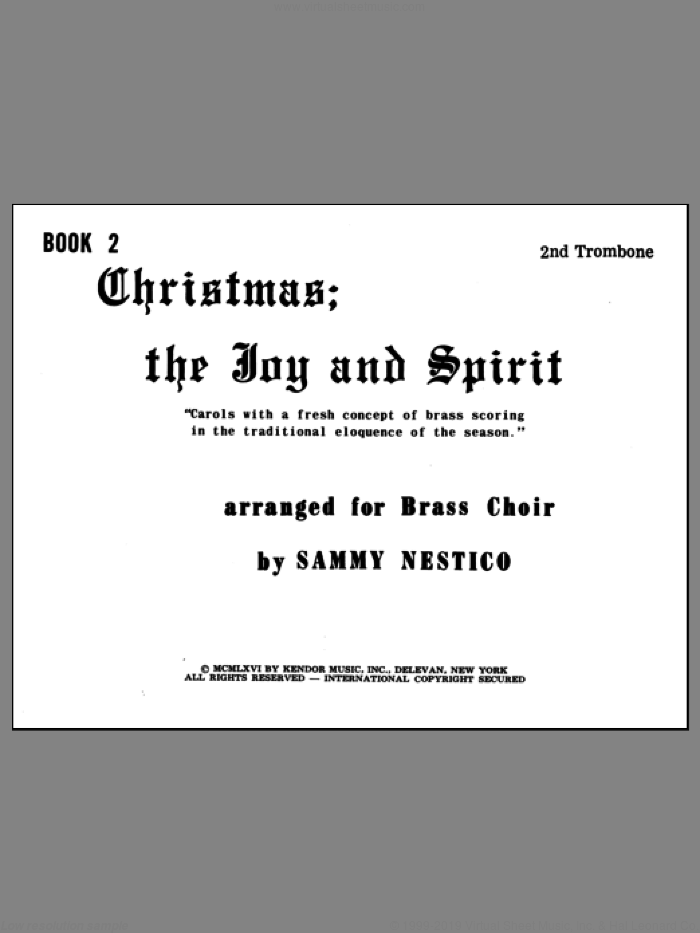Christmas; The Joy and Spirit - Book 2/2nd Trombone sheet music for brass quintet by Nestico. Score Image Preview.