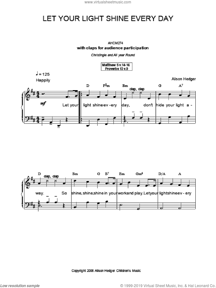 Let Your Light Shine Every Day sheet music for voice, piano or guitar by Alison Hedger, intermediate. Score Image Preview.