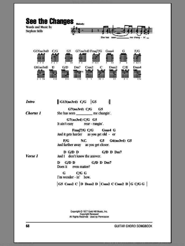 See The Changes sheet music for guitar (chords) by Stephen Stills and Crosby, Stills & Nash. Score Image Preview.