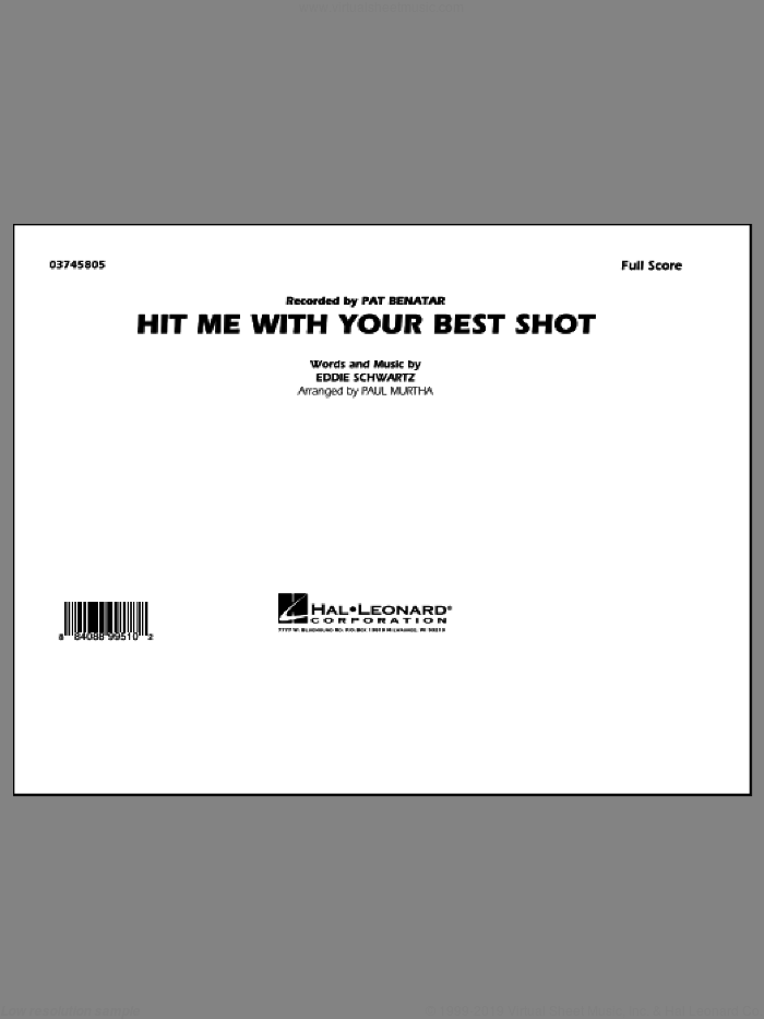 Hit Me with Your Best Shot sheet music for marching band (full score) by Paul Murtha, Eddie Schwartz and Pat Benatar, intermediate. Score Image Preview.