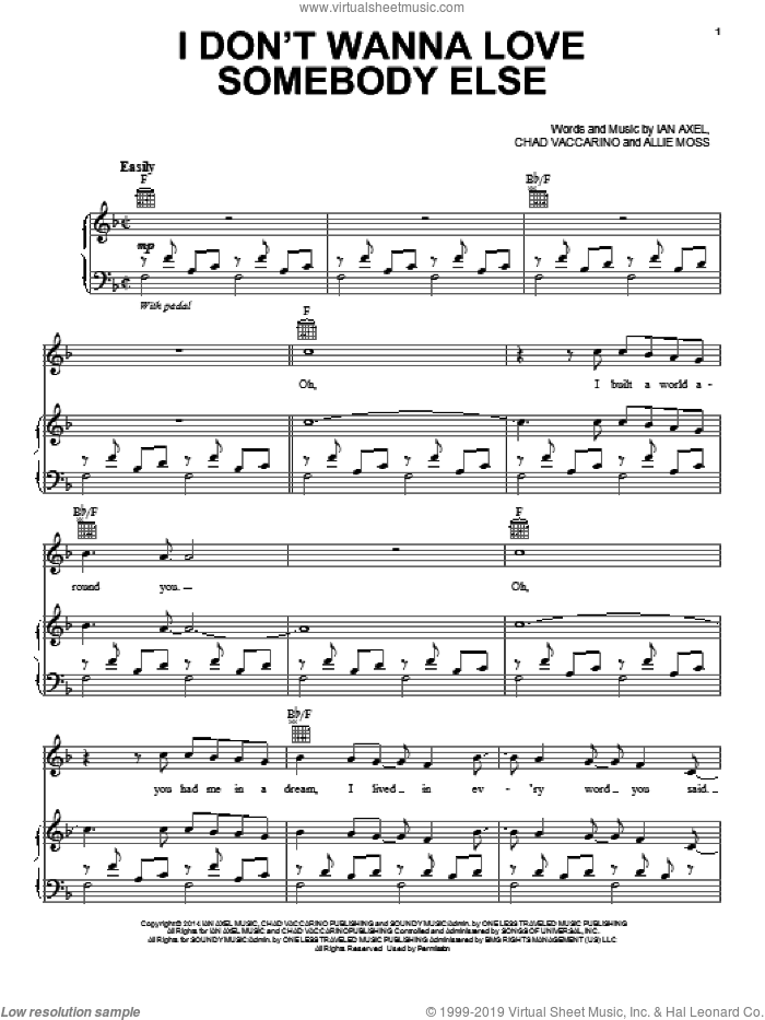I Don't Wanna Love Somebody Else sheet music for voice, piano or guitar by Ian Axel, A Great Big World and Chad Vaccarino. Score Image Preview.