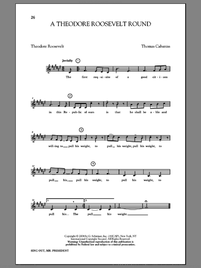 A Theodore Roosevelt Round sheet music for choir by Thomas Cabaniss. Score Image Preview.