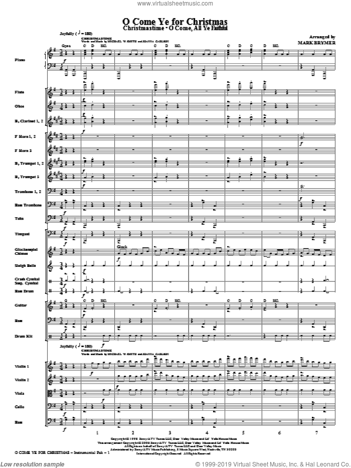 O Come Ye For Christmas (Medley) (complete set of parts) sheet music for orchestra/band (Orchestra) by Mark Brymer and Michael W. Smith, intermediate skill level