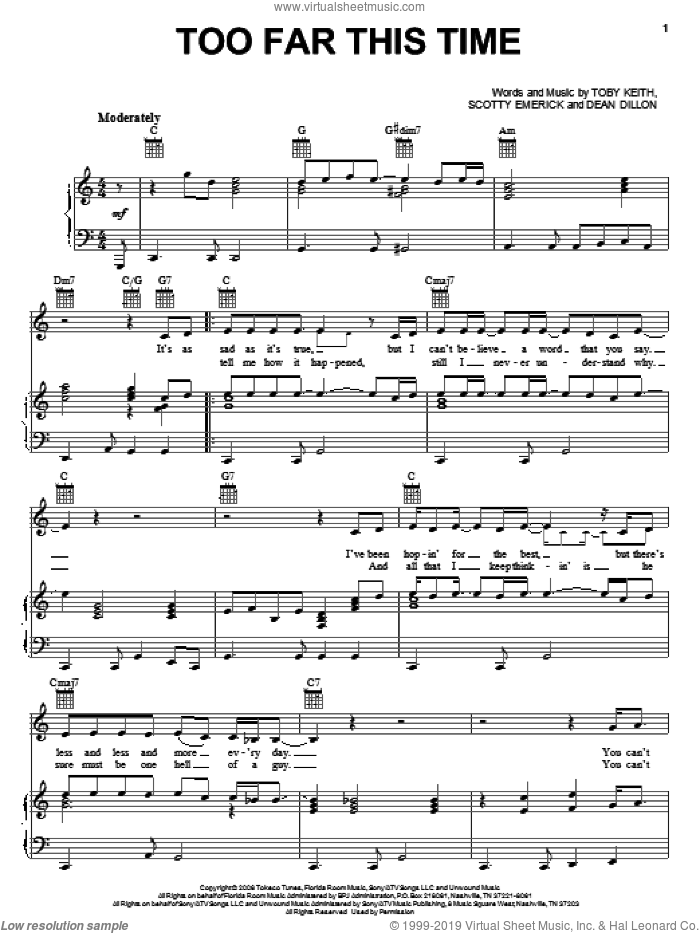 Too Far This Time sheet music for voice, piano or guitar by Toby Keith, Dean Dillon and Scotty Emerick. Score Image Preview.