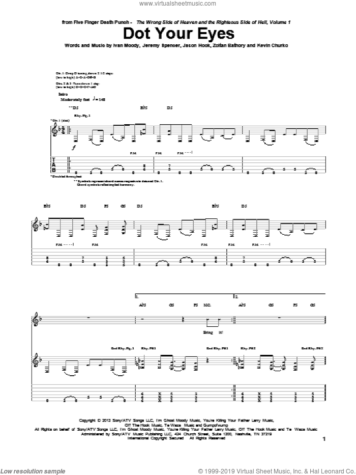 Dot Your Eyes sheet music for guitar (tablature) by Five Finger Death Punch, Ivan Moody, Jason Hook, Jeremy Spencer, Kevin Churko and Zoltan Bathory, intermediate. Score Image Preview.