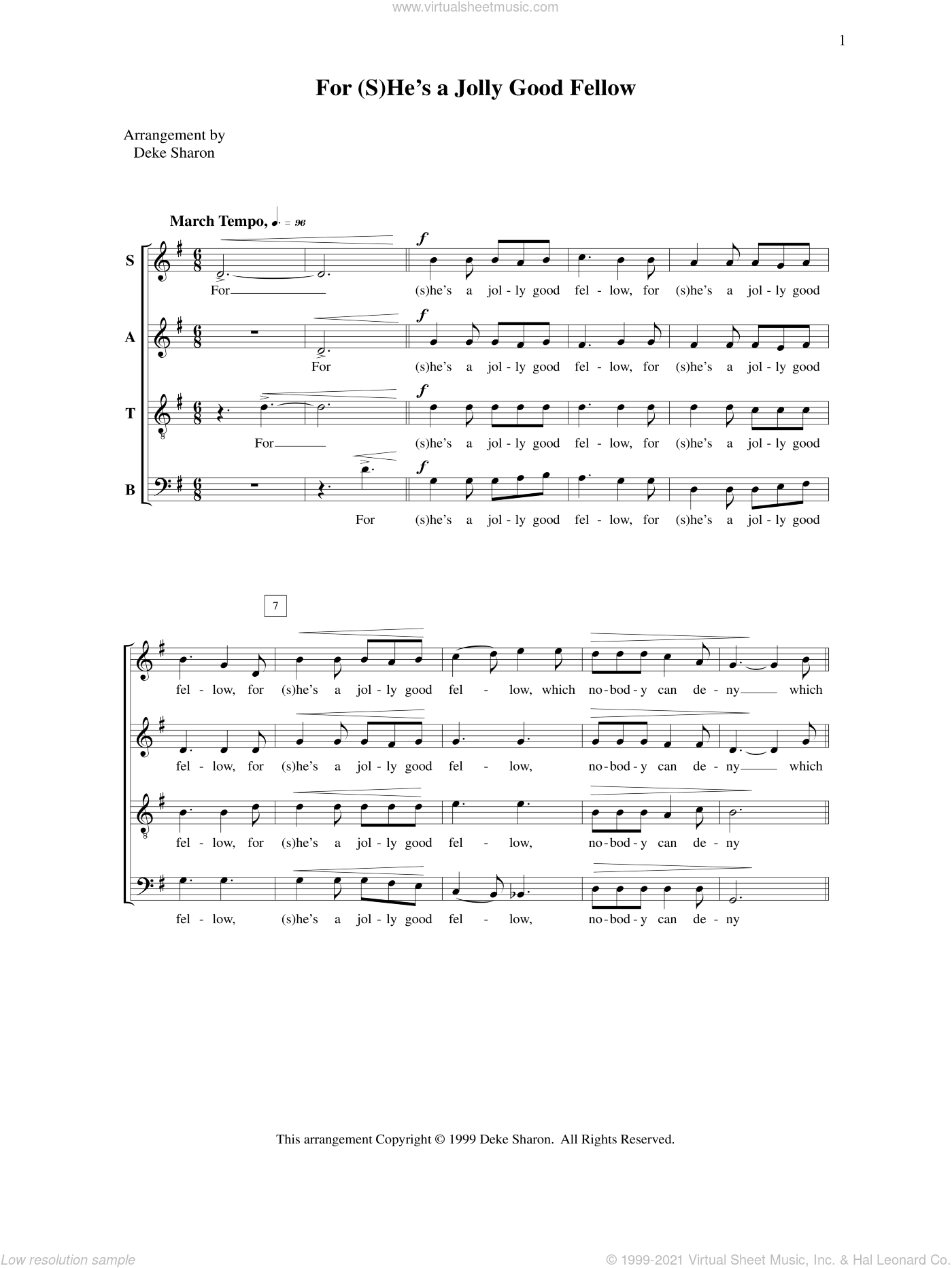 For (S)He's a Jolly Good Fellow sheet music for choir by Deke Sharon and Anne Raugh. Score Image Preview.