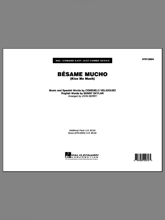 Besame Mucho (Kiss Me Much) (COMPLETE) sheet music for jazz band by The Beatles, Consuelo Velazquez, Consuelo Velazquez (Original), John Berry, Sunny Skylar (English) and The Coasters, intermediate skill level