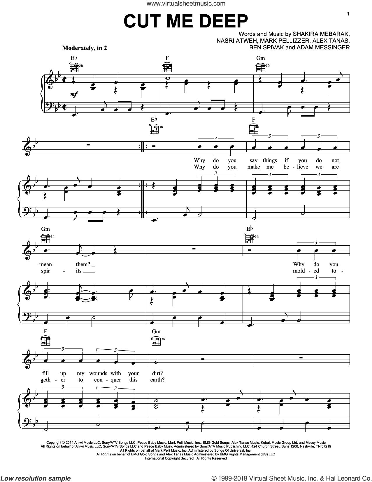 Cut Me Deep sheet music for voice, piano or guitar by Shakira, Adam Messinger, Alex Tanas, Ben Spivak, Mark Pellizzer, Nasri Atweh and Shakira Mebarak, intermediate skill level