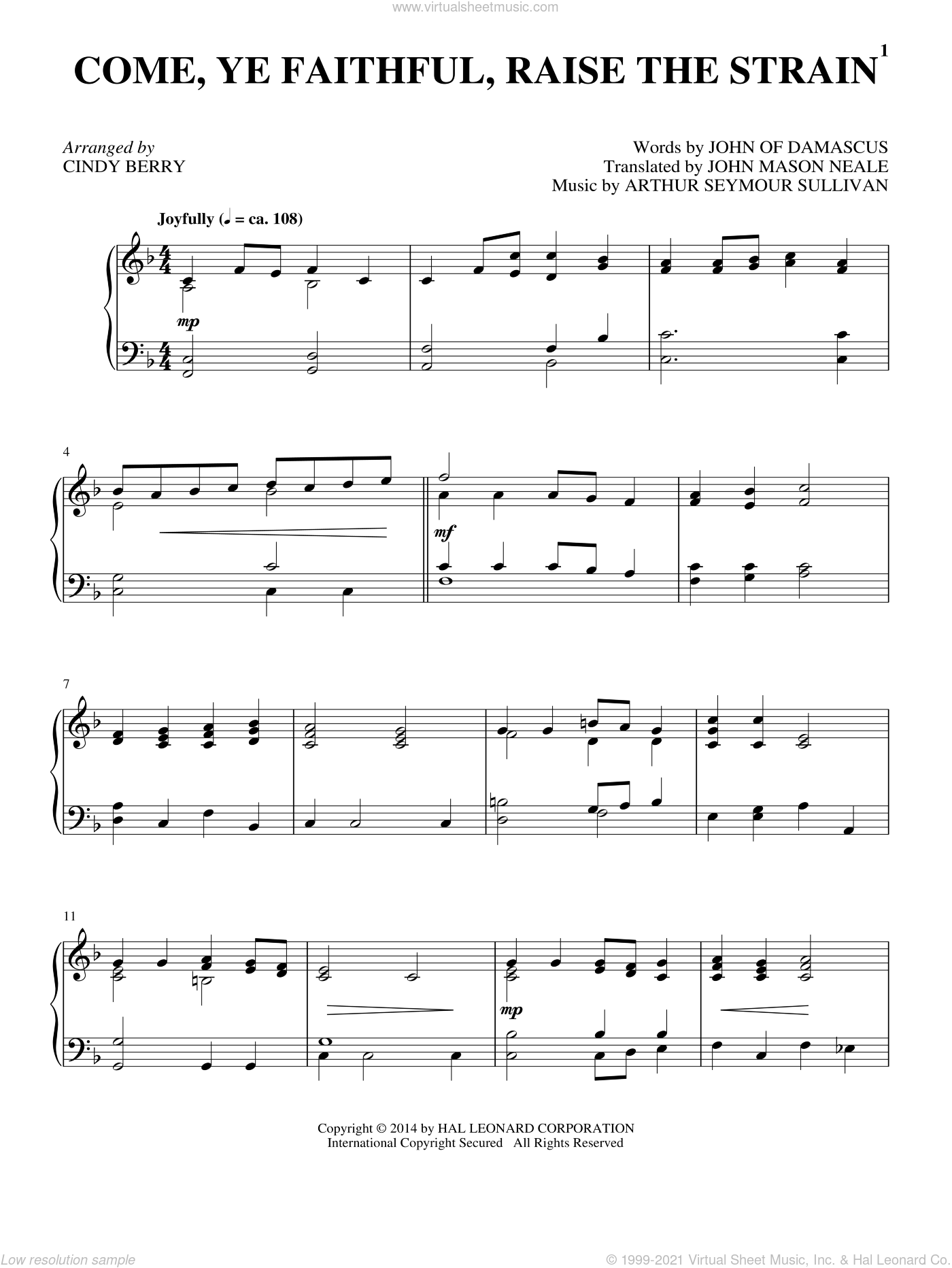 Come, Ye Faithful, Raise The Strain sheet music for piano solo by John Mason Neale, Cindy Berry, Arthur Sullivan and John of Damascus, intermediate skill level